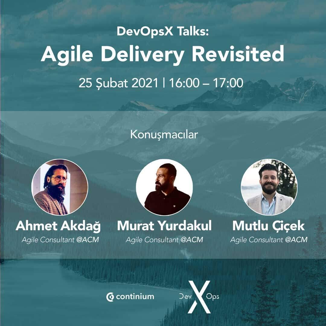 DevOpsX Talks-Agile-Delivery-Revisited
